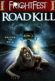 Road Kill (2010) Poster - Movie Forum, Cast, Reviews