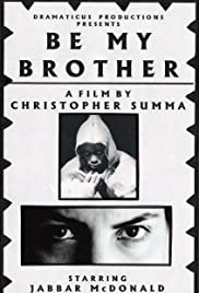 Be My Brother Poster