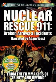 Nuclear Rescue 911: Broken Arrows & Incidents Poster
