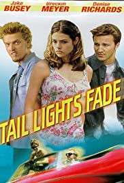 Tail Lights Fade (1999) Poster - Movie Forum, Cast, Reviews