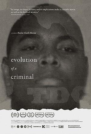 Evolution of a Criminal (2014) Download on Vidmate