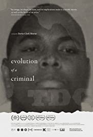 Evolution of a Criminal (2014) Poster - Movie Forum, Cast, Reviews