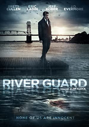 Permalink to Movie River Guard (2016)