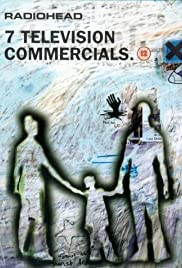 Radiohead: 7 Television Commercials Poster