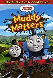 Thomas & Friends: Muddy Matters Poster
