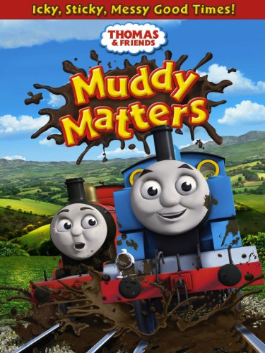 image Thomas & Friends: Muddy Matters Watch Full Movie Free Online
