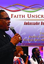 Faith Unscripted: Ambassador Bobby Jones
