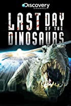 Image of Last Day of the Dinosaurs