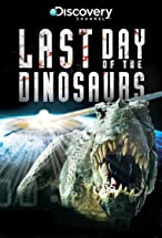 Primary image for Last Day of the Dinosaurs