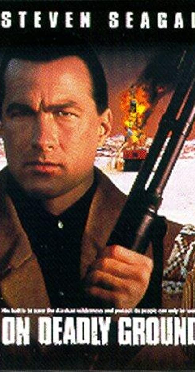 On Deadly Ground (1994...