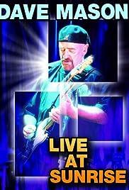 Dave Mason: Live at Sunrise Poster
