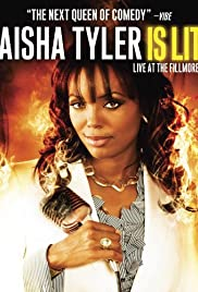 Aisha Tyler Is Lit: Live at the Fillmore (2009) Poster - TV Show Forum, Cast, Reviews