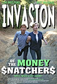 Invasion of the Money Snatchers Poster