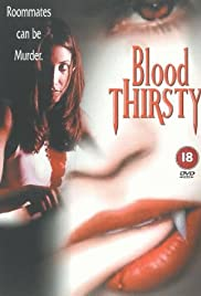 Bloodthirsty(1999) Poster - Movie Forum, Cast, Reviews