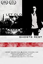 Let Old Ghosts Rest