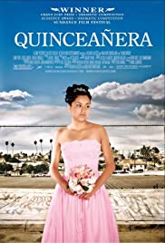 Quinceañera (2006) Poster - Movie Forum, Cast, Reviews