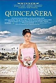 Quinceañera(2006) Poster - Movie Forum, Cast, Reviews