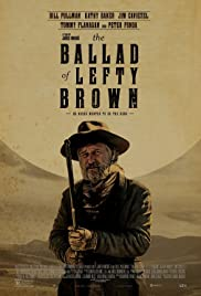 The Ballad of Lefty Brown (2017) Poster - Movie Forum, Cast, Reviews