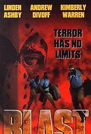 Blast(1997) Poster - Movie Forum, Cast, Reviews