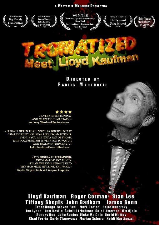 Tromatized: Meet Lloyd Kaufman (2009)