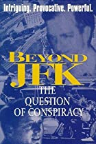 Beyond 'JFK': The Question of Conspiracy (1992) Poster