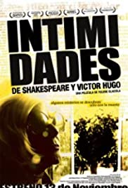 Intimidades de Shakespeare y Víctor Hugo (2008) Poster - Movie Forum, Cast, Reviews