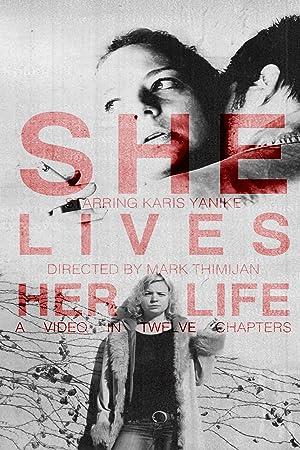 She Lives Her Life (2014)