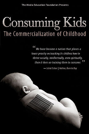 Consuming Kids: The Commercialization of Childhood Poster