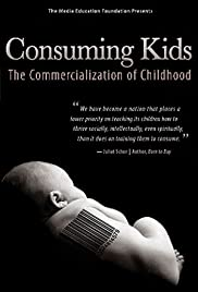 Consuming Kids: The Commercialization of Childhood (2008) Poster - Movie Forum, Cast, Reviews