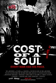 Cost of a Soul (2010) Poster - Movie Forum, Cast, Reviews