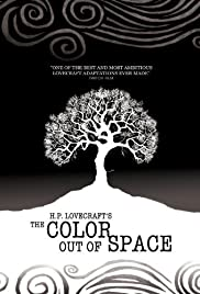 The Color Out of Space (2010) Poster - Movie Forum, Cast, Reviews