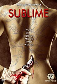 Sublime (2007) Poster - Movie Forum, Cast, Reviews