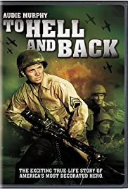 To Hell and Back (1955) Poster - Movie Forum, Cast, Reviews