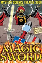 Image of Mystery Science Theater 3000: The Magic Sword