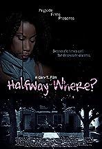 Halfway Where?