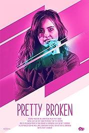 Pretty Broken (2019)