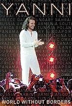 Yanni: World Without Borders