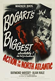 Action in the North Atlantic (1943) Poster - Movie Forum, Cast, Reviews