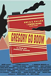 Gregory Go Boom (2013) Poster - Movie Forum, Cast, Reviews