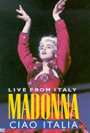 Madonna: Ciao, Italia! - Live from Italy (1988) Poster - Movie Forum, Cast, Reviews