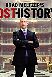 Brad Meltzer's Lost History Poster - TV Show Forum, Cast, Reviews