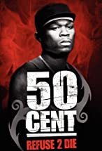 Primary image for 50 Cent: Refuse 2 Die