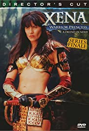 Xena: Warrior Princess - A Friend in Need (The Director's Cut) Poster - TV Show Forum, Cast, Reviews