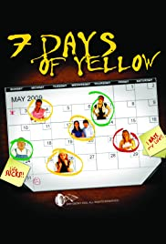 7 Days of Yellow Poster