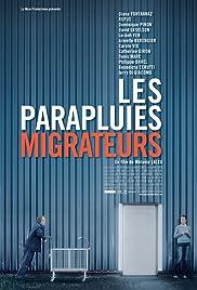 Les parapluies migrateurs Poster