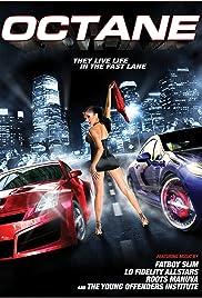 Octane(2007) Poster - Movie Forum, Cast, Reviews