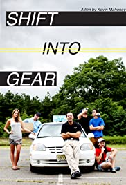 Shift Into Gear Poster