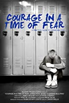 Image of Courage in a Time of Fear: A Practical Guide to Ending Bullying