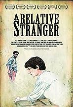 A Relative Stranger