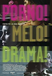 Porno!Melo!Drama! Poster